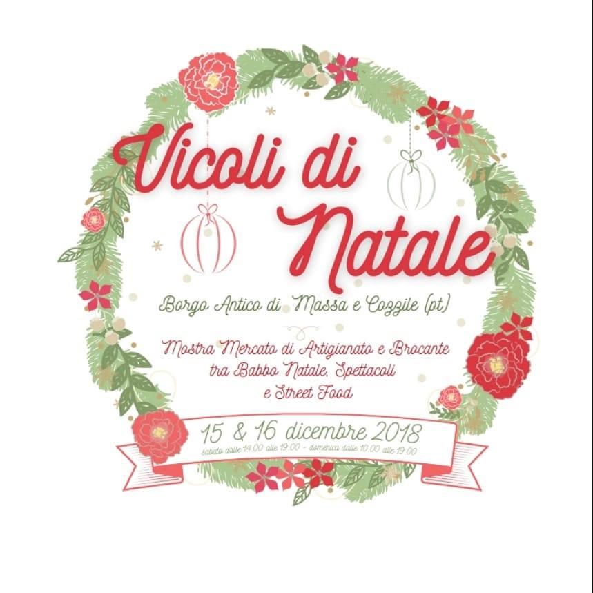 Volantino di Vicoli di Natale, mercatino di natale a Massa e Cozzile. 15 e 16 dicembre 2018